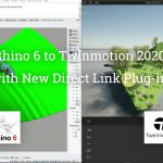 Rhino 6 to Twinmotion 2020 with New Direct Link Plug-in